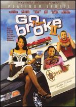 Go for Broke 2