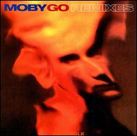 Go [Remixes] - Moby