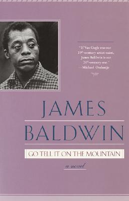 Go Tell It on the Mountain - Baldwin, James A