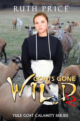 Goats Gone Wild 2 - Price, Ruth