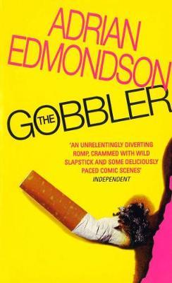 Gobbler - Edmondson, Adrian