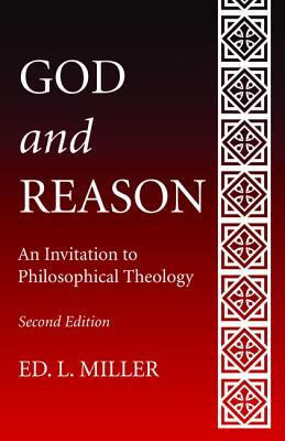 God and Reason - Miller, Ed L