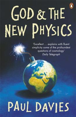 God and the New Physics - Davies, Paul