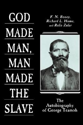 God Made Man, Man Made the Slave - Boney, F N (Editor), and Zafar, Rafia, Professor (Editor), and Hume, Richard L (Editor)