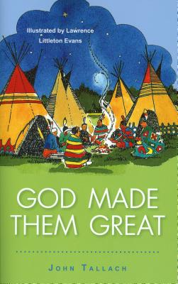 God Made Them Great - Tallach, John
