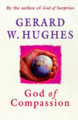 God of Compassion - Hughes, Gerard W