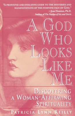 God Who Looks Like Me - Reilly, Particia Lynn