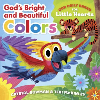 God's Bright and Beautiful Colors - Bowman, Crystal, and McKinley, Teri