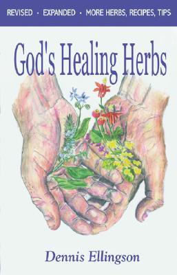 God's Healing Herbs - Ellingson, Dennis