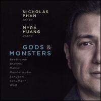 Gods & Monsters - Myra Huang (piano); Nicholas Phan (tenor)