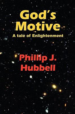 God's Motive - Hubbell, Phillip J.