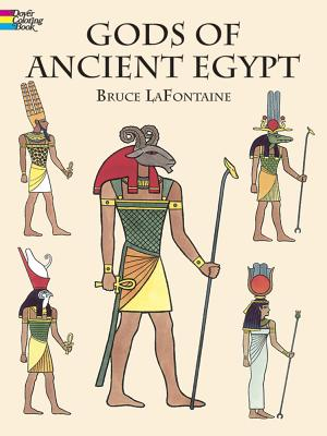 Gods of Ancient Egypt - LaFontaine, Bruce