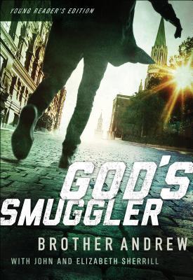 God's Smuggler - Brother Andrew, and Sherrill, John, and Sherrill, Elizabeth
