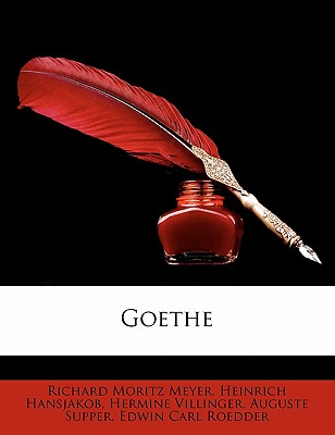 Goethe - Meyer, Richard Moritz