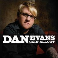 Goin' All Out - Dan Evans