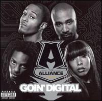 Goin' Digital - The Alliance
