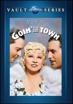 Goin' to Town - Alexander Hall