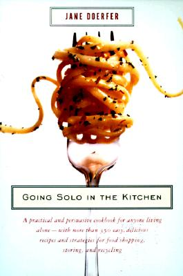 Going Solo in the Kitchen - Doerfer, Jane