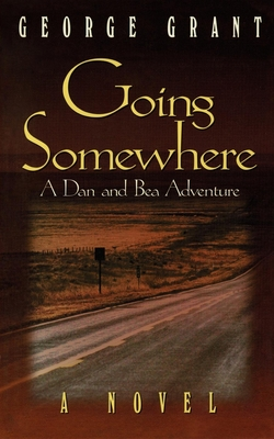 Going Somewhere - Grant, George