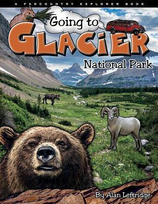 Going to Glacier National Park - Leftridge, Alan