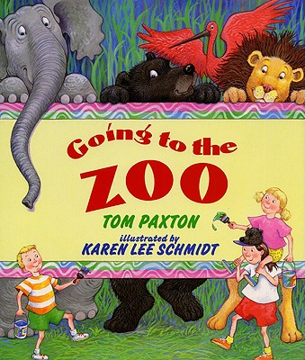 Going to the Zoo - Paxton, Tom