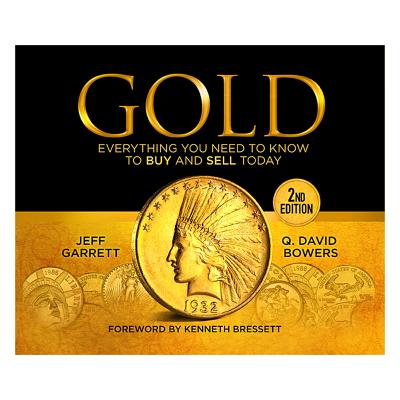 Gold: Everything You Need to Know to Buy and Sell Today - Whitman Publishing