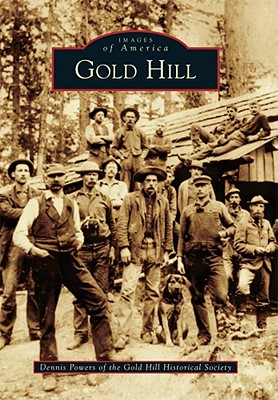 Gold Hill - Powers, Dennis