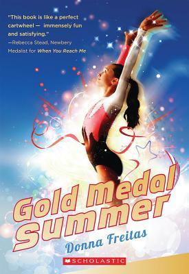 Gold Medal Summer - Freitas, Donna