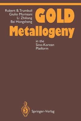 Gold Metallogeny: In the Sino-Korean Platform - Trumbull, Robert