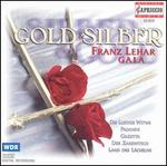 Gold & Silber: Franz Lehár Gala