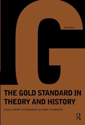 Gold Standard in Theory & History - Eichengreen, Barry