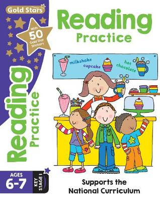 Gold Stars Reading Practice Ages 6-7 Key Stage 1: Supports the National Curriculum - Casey, Catherine, and Filipek, Nina, and Taylor, Geraldine (Contributions by)