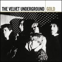 Gold - The Velvet Underground