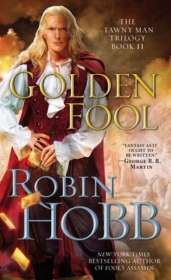 Golden Fool: The Tawny Man Trilogy Book 2 - Hobb, Robin