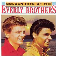 Golden Hits [Hollywood] - The Everly Brothers