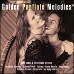 Golden Panflute Melodies [St. Clair]