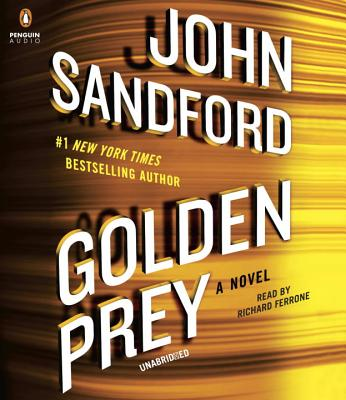 Golden Prey - Sandford, John, and Ferrone, Richard (Read by)