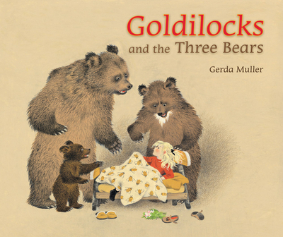 Goldilocks and the Three Bears - Muller, Gerda