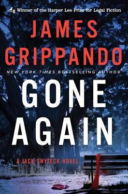 Gone Again: A Jack Swyteck Novel - Grippando, James