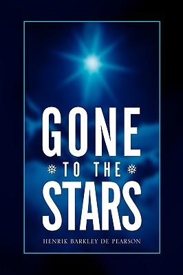 Gone to the Stars - Pearson, Henrik Barkley De