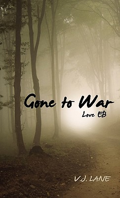 Gone to War Love Eb - Lane, V J