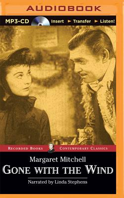 Gone with the Wind - Mitchell, Margaret, and Stephens, Linda (Read by)