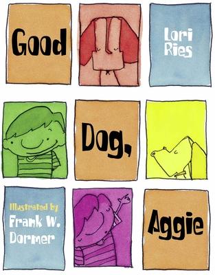Good Dog, Aggie - Ries, Lori