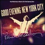 Good Evening New York City - Paul McCartney