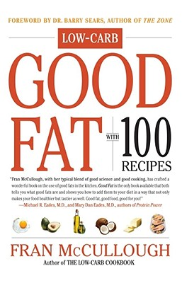 Good Fat - McCullough, Fran, and Sears, Barry (Foreword by)