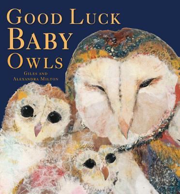 Good Luck Baby Owls - Milton, Giles