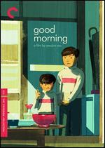 Good Morning [Criterion Collection] [2 Discs]