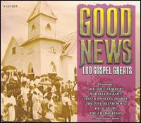 Good News: 100 Gospel Greats - Various Artists