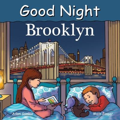 Good Night Brooklyn - Gamble, Adam, and Jasper, Mark