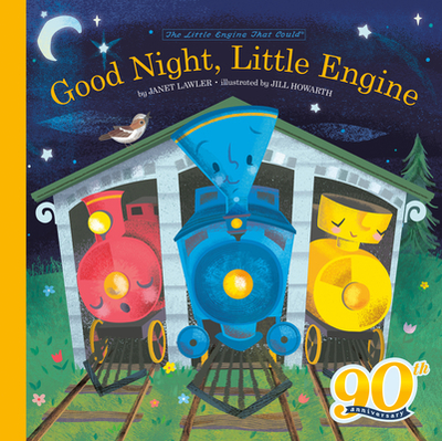 Good Night, Little Engine - Piper, Watty, and Lawler, Janet